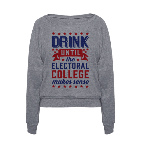 394-heathered_gray_aa-z1-t-drink-until-the-electoral-college-makes-sense